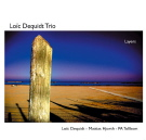 Loïc Dequidt Trio: Layers