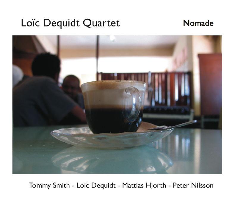 Loïc Dequidt Quartet: Nomade