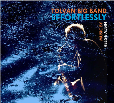 Tolvan Big Band: Effortlessly