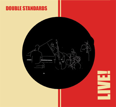 Double Standards: Live!